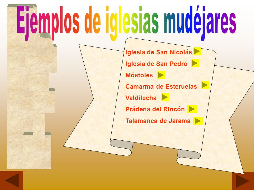 Iglesia de San Nicolás Iglesia de San Pedro Móstoles Camarma de Esteruelas Valdilecha Prádena del Rincón Talamanca de Jarama
