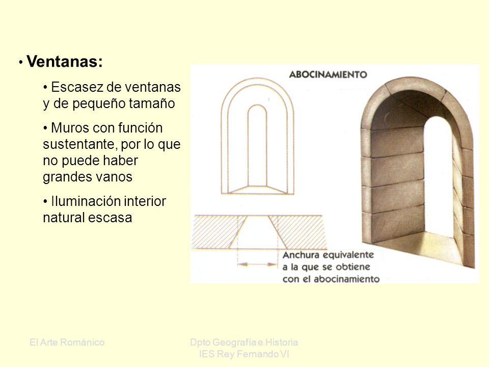 El Arte RománicoDpto Geografía e Historia IES Rey Fernando VI Pilares: Elementos sustentantes verticales Robustos, generalmente exentos y de sección c