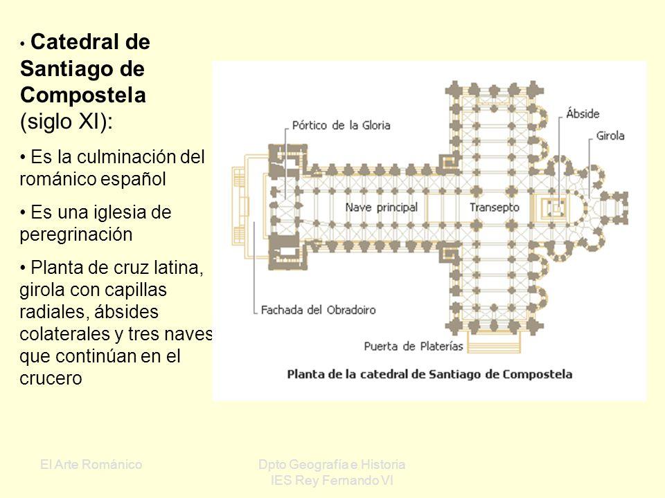 El Arte RománicoDpto Geografía e Historia IES Rey Fernando VI Catedral de Jaca: Gran influjo en el Camino de Santiago Alterna columnas y pilares Desta
