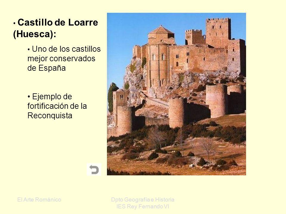 El Arte RománicoDpto Geografía e Historia IES Rey Fernando VI Nave central cubierta con bóveda de cañón Naves laterales cubiertas con bóvedas de arist