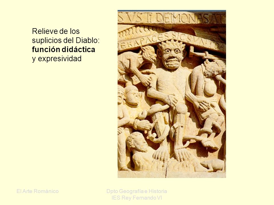 El Arte RománicoDpto Geografía e Historia IES Rey Fernando VI Temas: Escenas bíblicas Vidas de Santos y representaciones de la Virgen Animales fantást