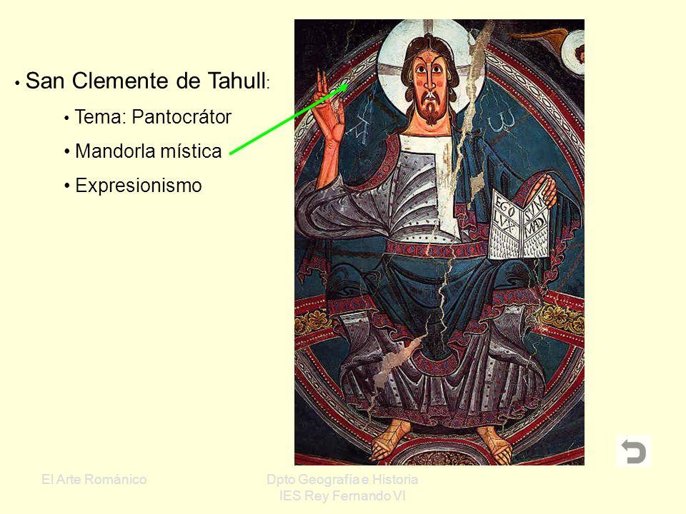 El Arte RománicoDpto Geografía e Historia IES Rey Fernando VI Simbolismo Fondo neutro dorado Líneas gruesas Colores intensos Frontalidad Pantocrátor