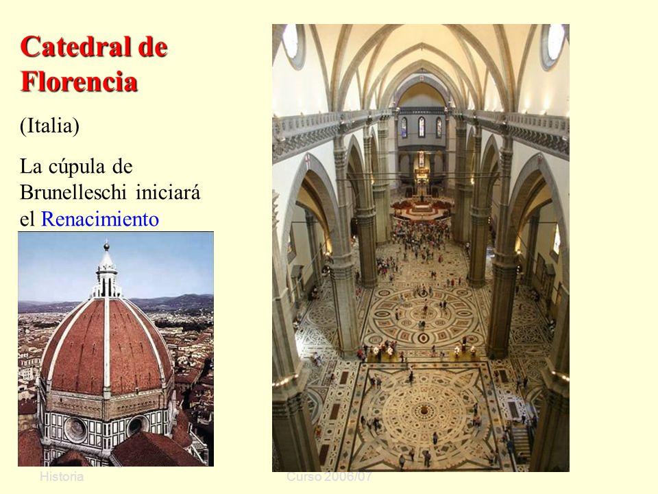 Dpto. de Geografía e Historia Sergio Oriol Gómez Curso 2006/07 Catedral de Florencia (Italia) La cúpula de Brunelleschi iniciará el Renacimiento