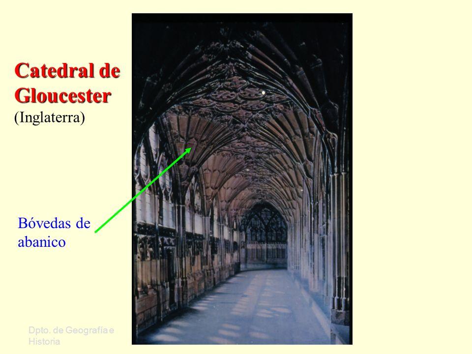 Dpto. de Geografía e Historia Sergio Oriol Gómez Curso 2006/07 Catedral de Gloucester Catedral de Gloucester (Inglaterra) Bóvedas de abanico