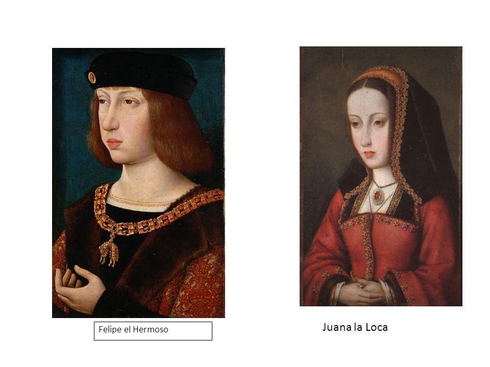 Felipe el Hermoso Juana la Loca