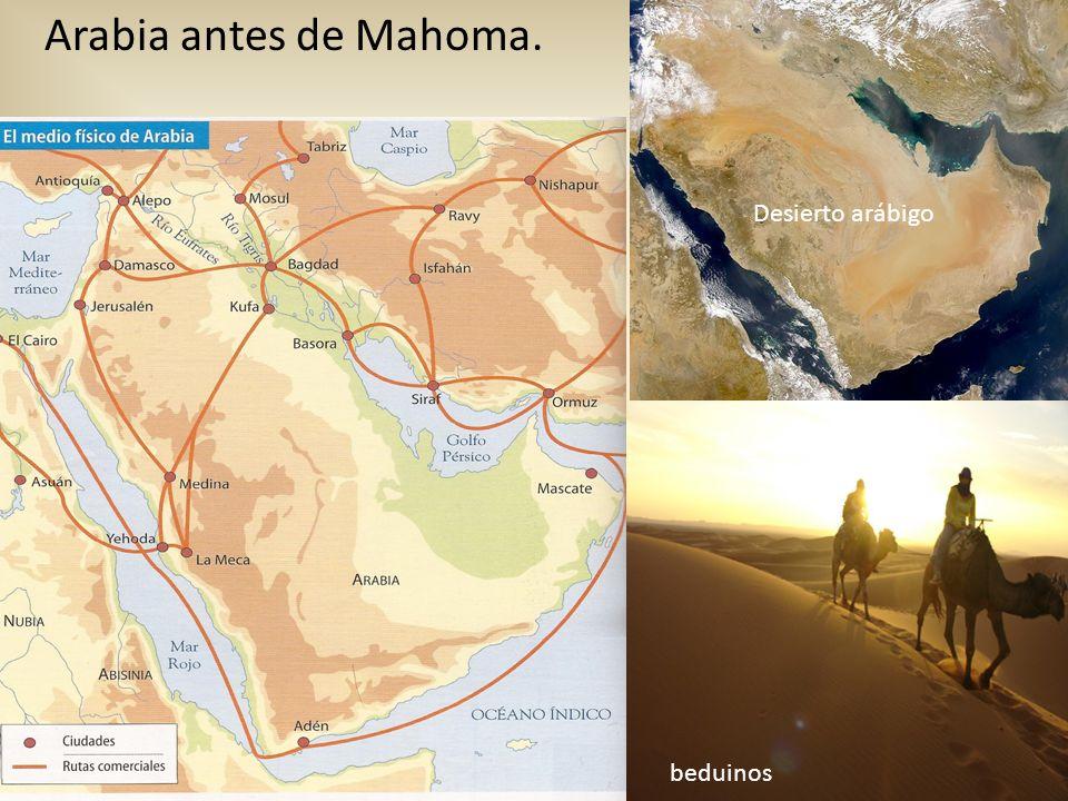 Arabia antes de Mahoma. beduinos Desierto arábigo