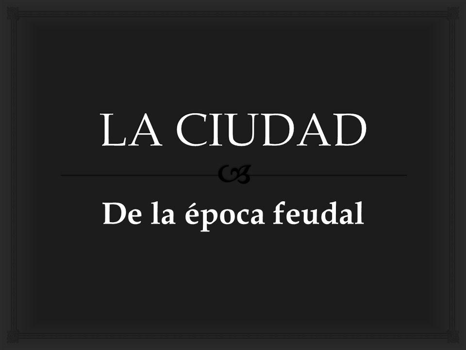 De la época feudal