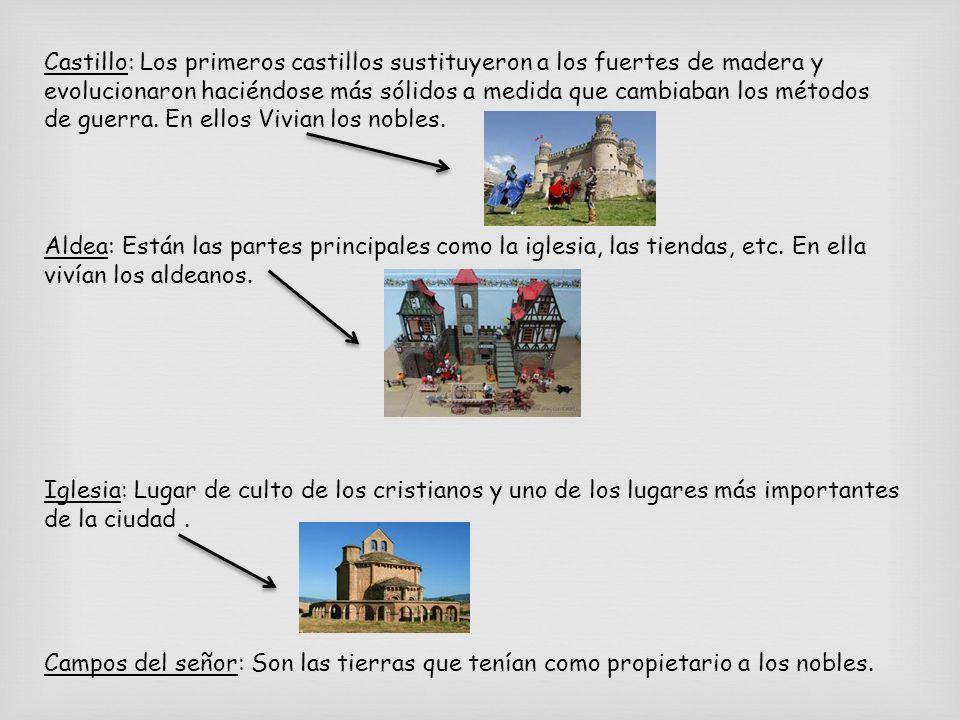 Castillo: Los primeros castillos sustituyeron a los fuertes de madera y evolucionaron haciéndose más sólidos a medida que cambiaban los métodos de gue