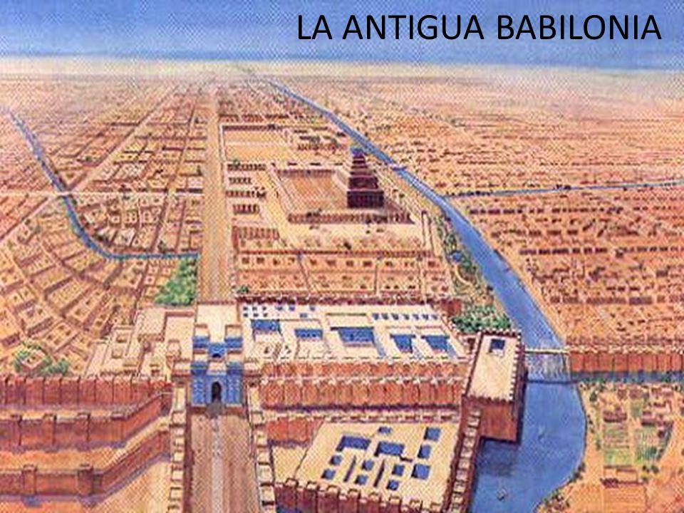 LA ANTIGUA BABILONIA