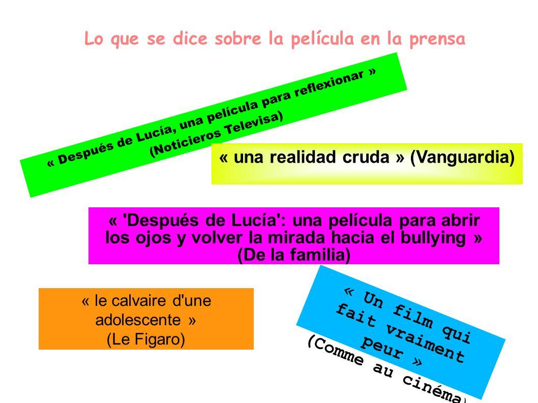 Lo que se dice sobre la película en la prensa « Después de Lucía, una película para reflexionar » (Noticieros Televisa) « una realidad cruda » (Vangua