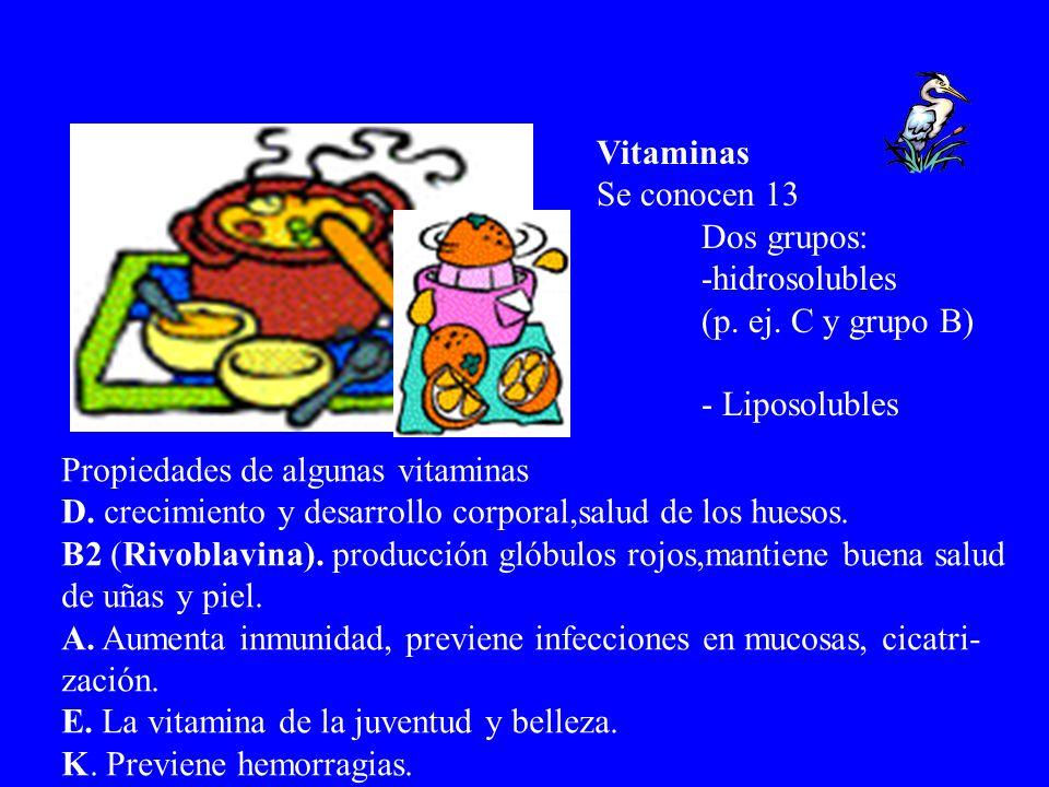 Vitaminas Se conocen 13 Dos grupos: -hidrosolubles (p. ej. C y grupo B) - Liposolubles Propiedades de algunas vitaminas D. crecimiento y desarrollo co