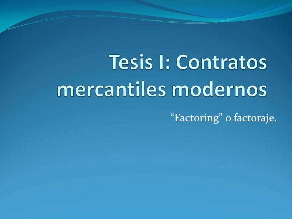 Factoring o factoraje.