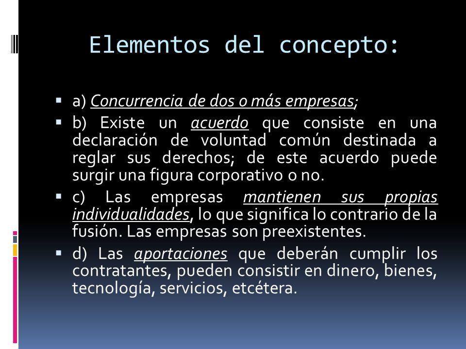 Elementos del concepto: a) Concurrencia de dos o más empresas; b) Existe un acuerdo que consiste en una declaración de voluntad común destinada a regl
