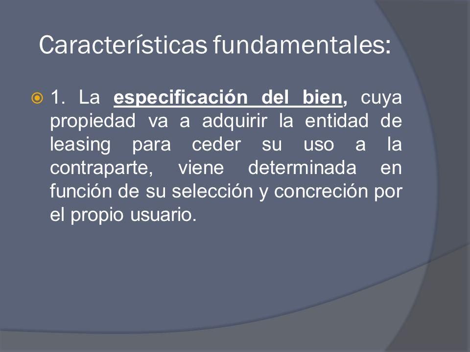 Características fundamentales: 1.