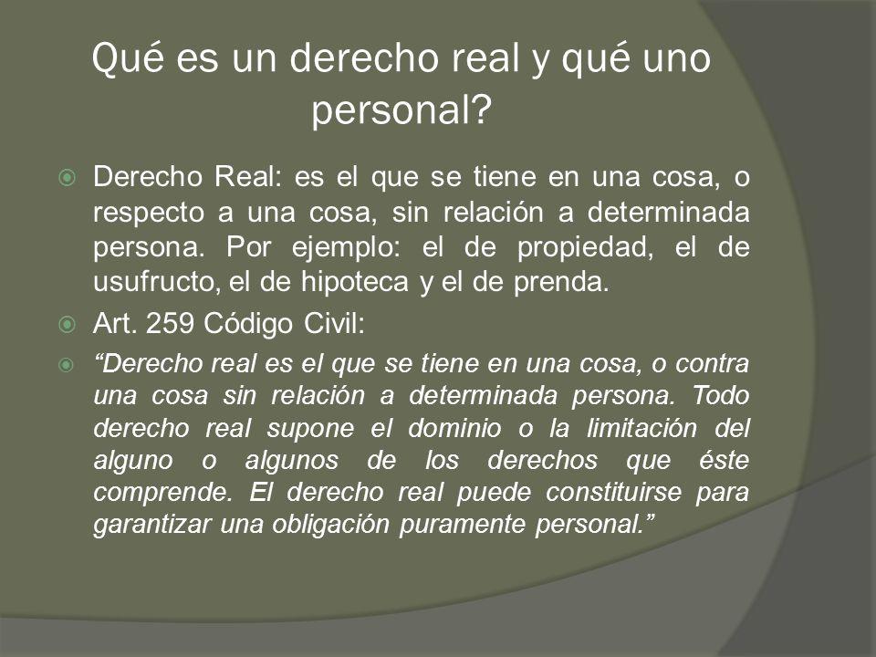 Qué es un derecho real y qué uno personal.