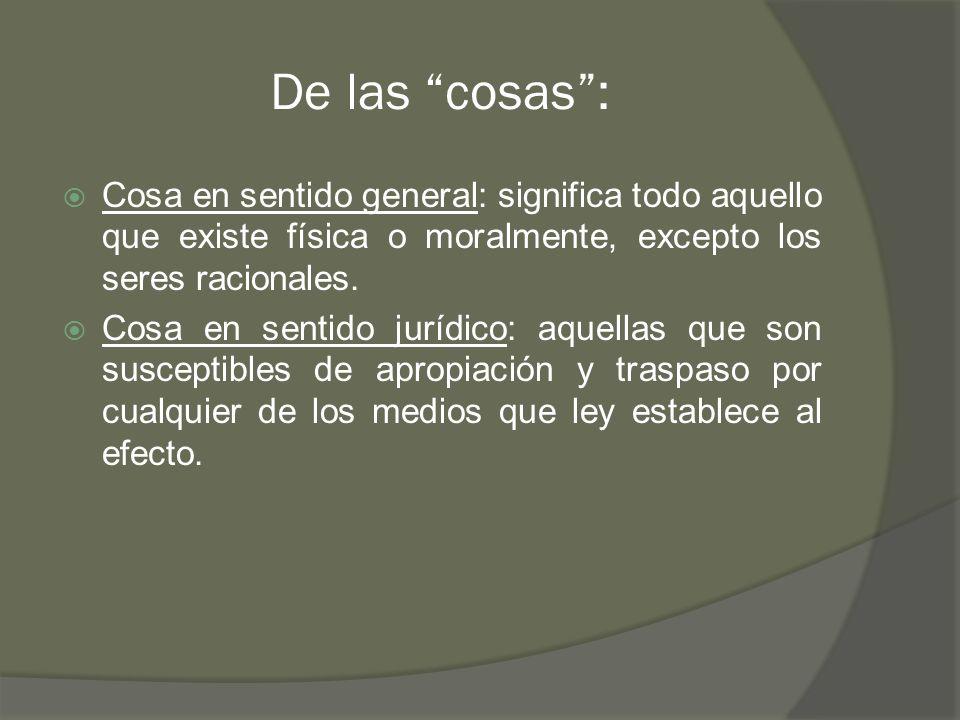 2.Bienes muebles en el Código Civil: La definición la hace el Código por exclusión.