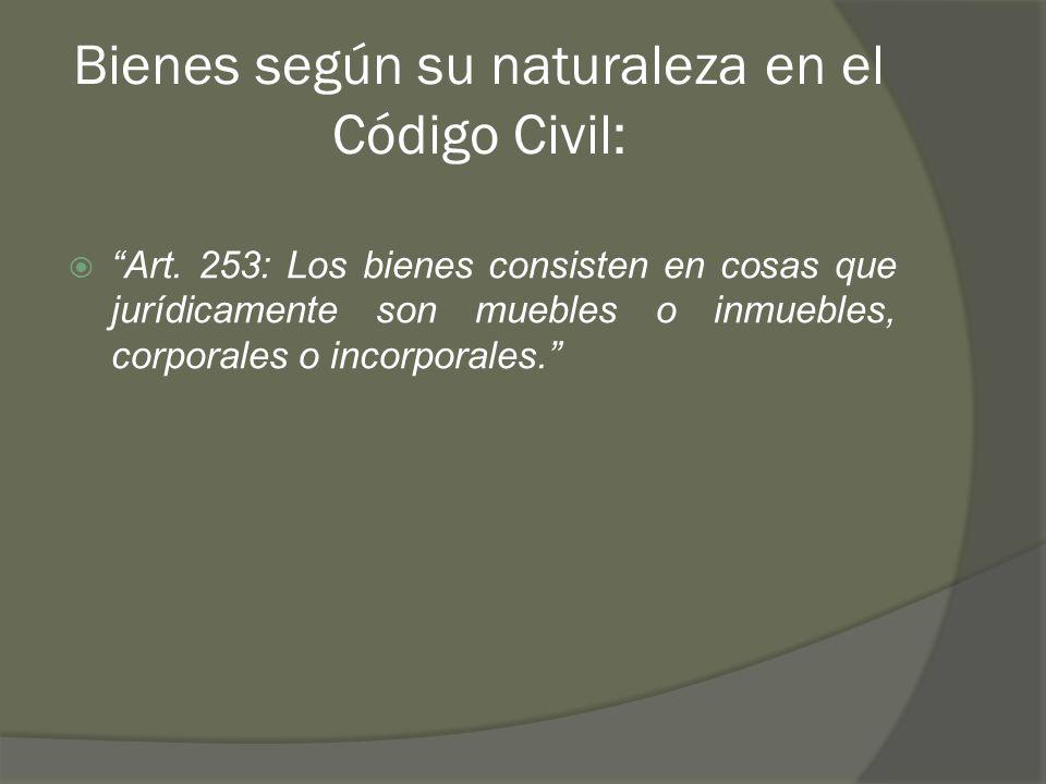 Bienes según su naturaleza en el Código Civil: Art.