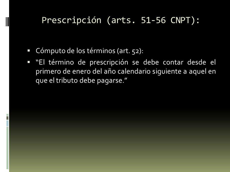 Prescripción (arts.51-56 CNPT): Interrupción de la prescripción (art.