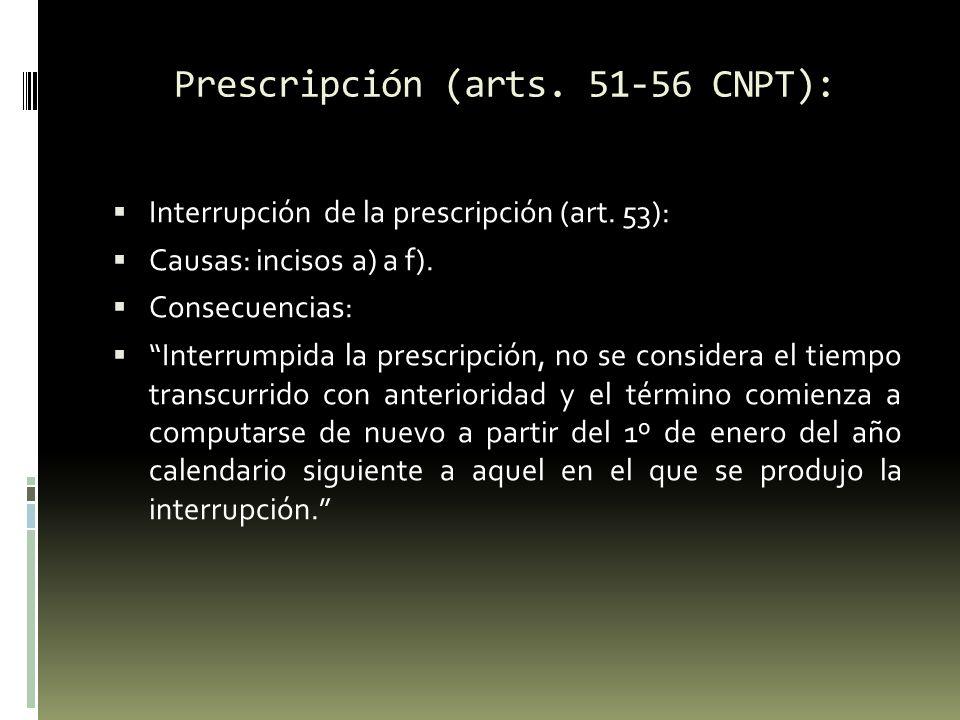 Prescripción (arts.51-56 CNPT): Interrupción especial del término de la prescripción (art.