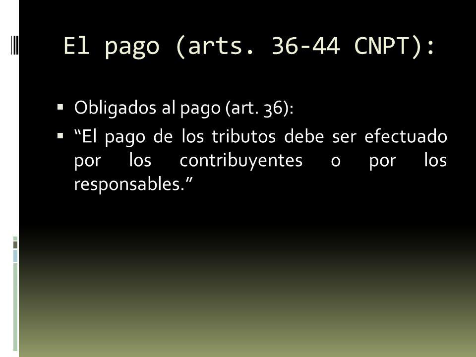 El pago (arts.36-44 CNPT): Pago por terceros (art.
