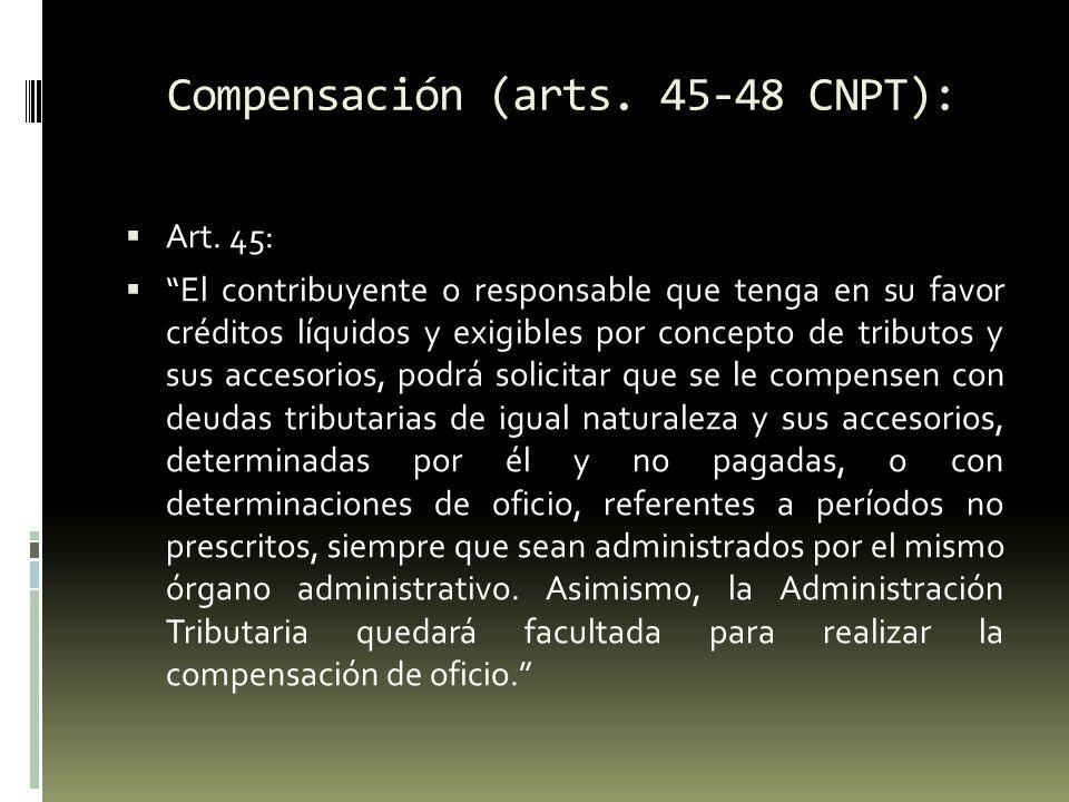 Compensación (arts. 45-48 CNPT): Devoluciones: art. 47.