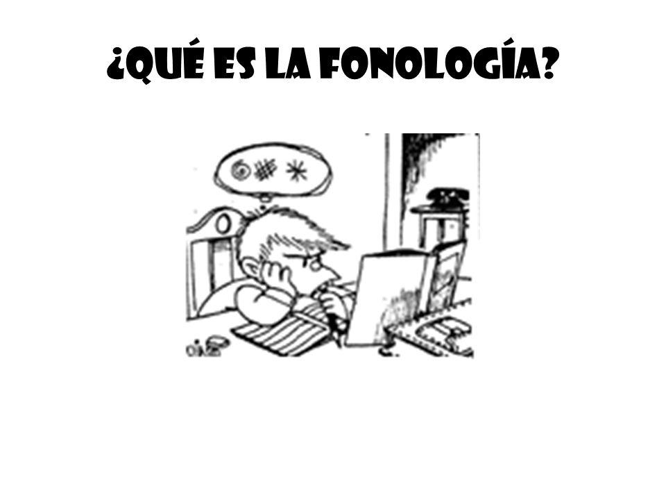 ¿Qué es la fonología?