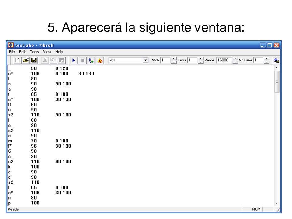 16. A continuación el fragmento aparecerá en la ventana de la siguiente manera: