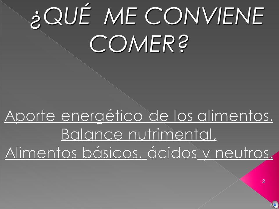 Describir y analizar QUÍMICAMENTE las necesidades energéticas de nuestro cuerpo, dando solución a una necesidad concreta: LA ALIMENTACIÓN 3