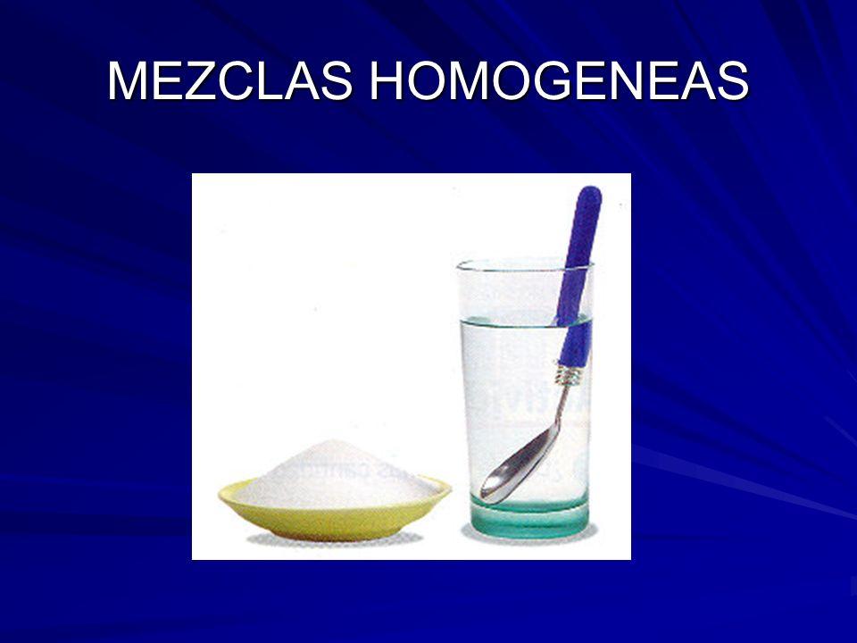 MEZCLAS HOMOGENEAS
