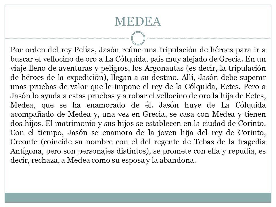 MEDEA La nodriza de los hijos de Jasón y Medea está preocupada porque ve a Medea en un estado de ansiedad, nervios, tristeza y mal carácter muy agudizado.