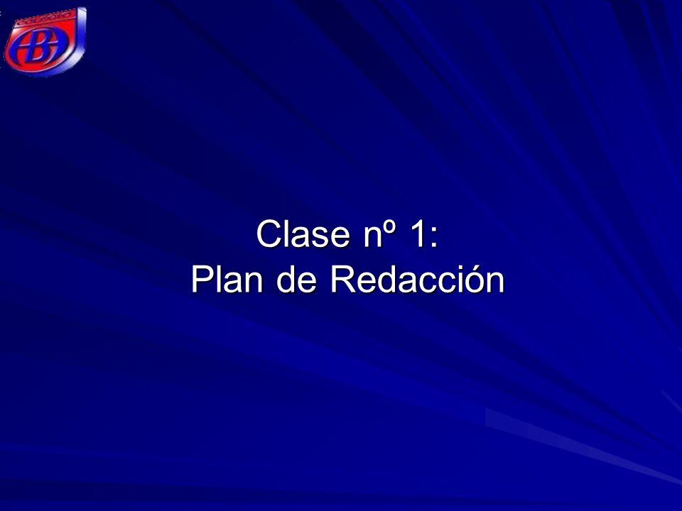 Clase nº 1: Plan de Redacción