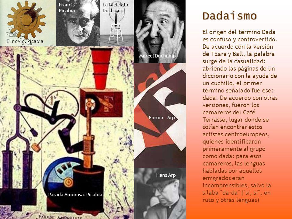 Dadaísmo El origen del término Dada es confuso y controvertido. De acuerdo con la versión de Tzara y Ball, la palabra surge de la casualidad: abriendo