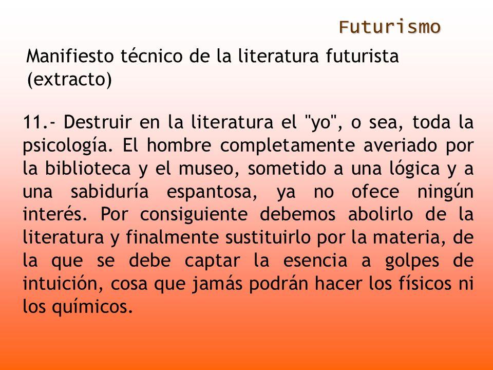 Futurismo 11.- Destruir en la literatura el