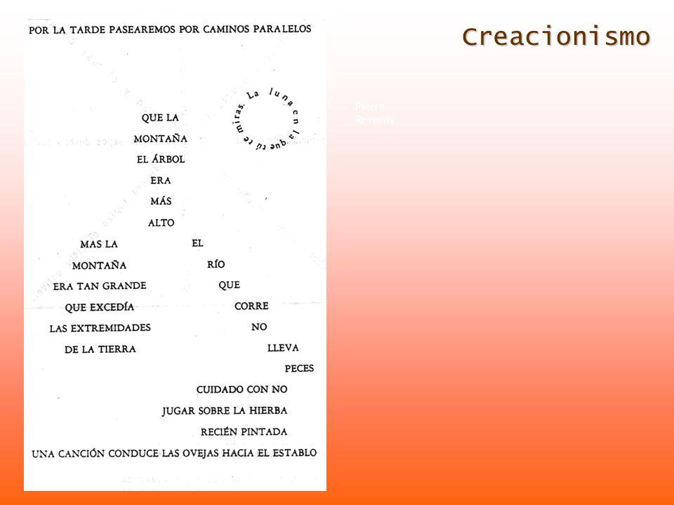 Creacionismo Francis Picabia André Breton Pierre Reverdy