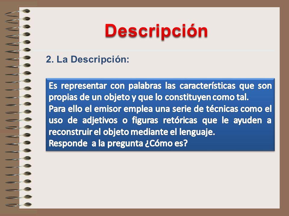 2. La Descripción: