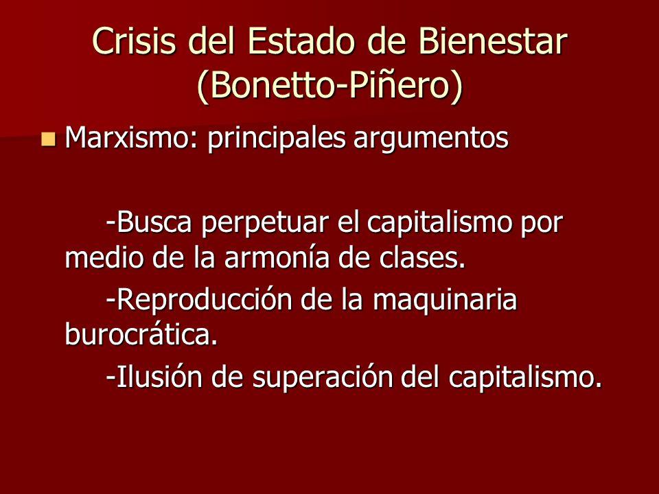Marxismo: principales argumentos Marxismo: principales argumentos -Busca perpetuar el capitalismo por medio de la armonía de clases. -Reproducción de