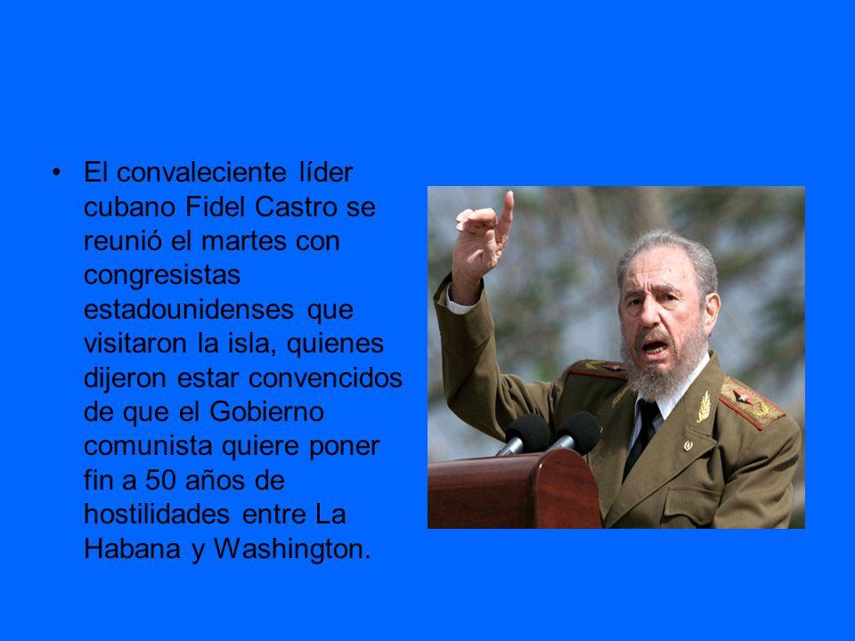 El convaleciente líder cubano Fidel Castro se reunió el martes con congresistas estadounidenses que visitaron la isla, quienes dijeron estar convencidos de que el Gobierno comunista quiere poner fin a 50 años de hostilidades entre La Habana y Washington.