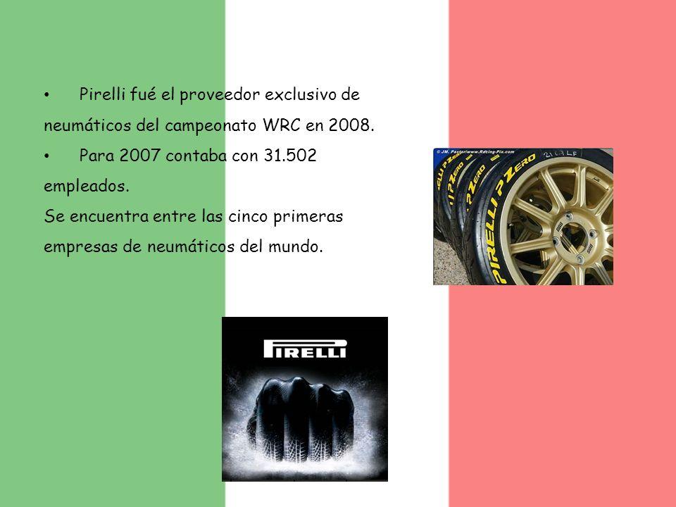 Pirelli fué el proveedor exclusivo de neumáticos del campeonato WRC en 2008. Para 2007 contaba con 31.502 empleados. Se encuentra entre las cinco prim