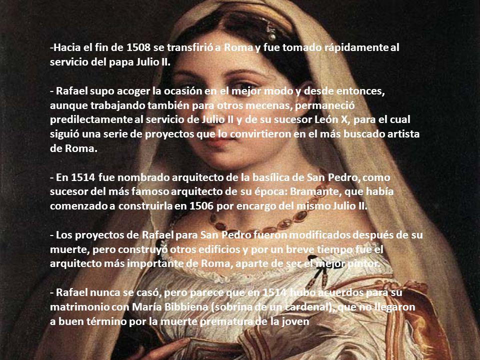 -Hacia el fin de 1508 se transfirió a Roma y fue tomado rápidamente al servicio del papa Julio II. - Rafael supo acoger la ocasión en el mejor modo y