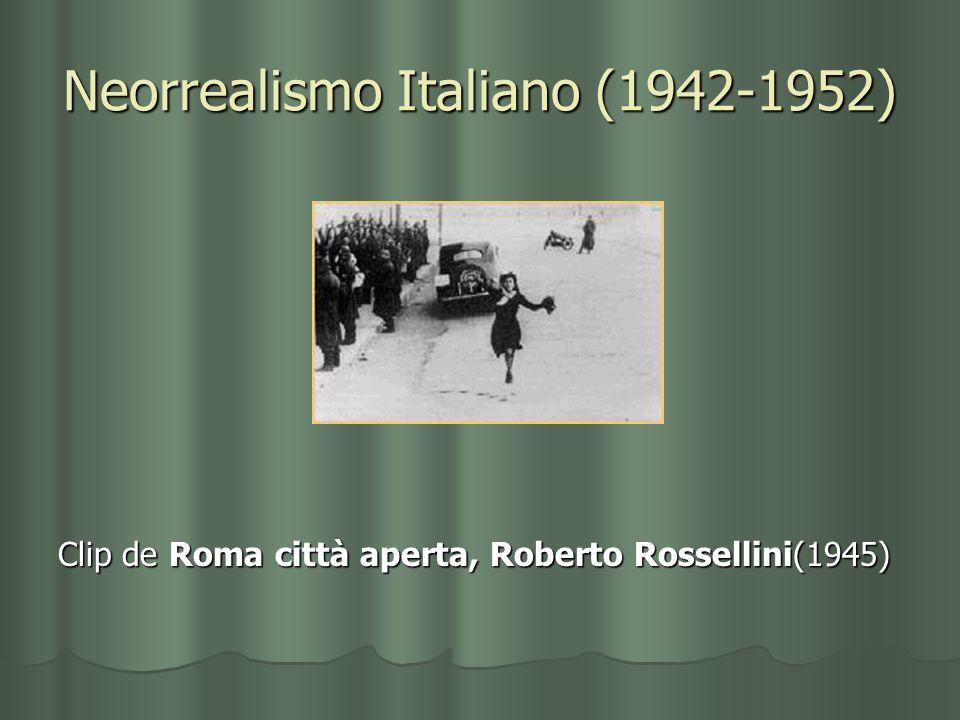 Neorrealismo Italiano (1942-1952) Clip de Roma città aperta, Roberto Rossellini(1945)