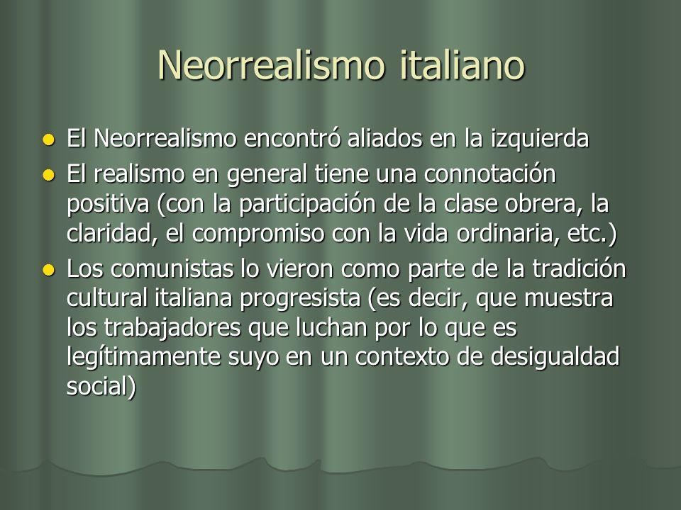 Neorrealismo italiano El Neorrealismo encontró aliados en la izquierda El Neorrealismo encontró aliados en la izquierda El realismo en general tiene u