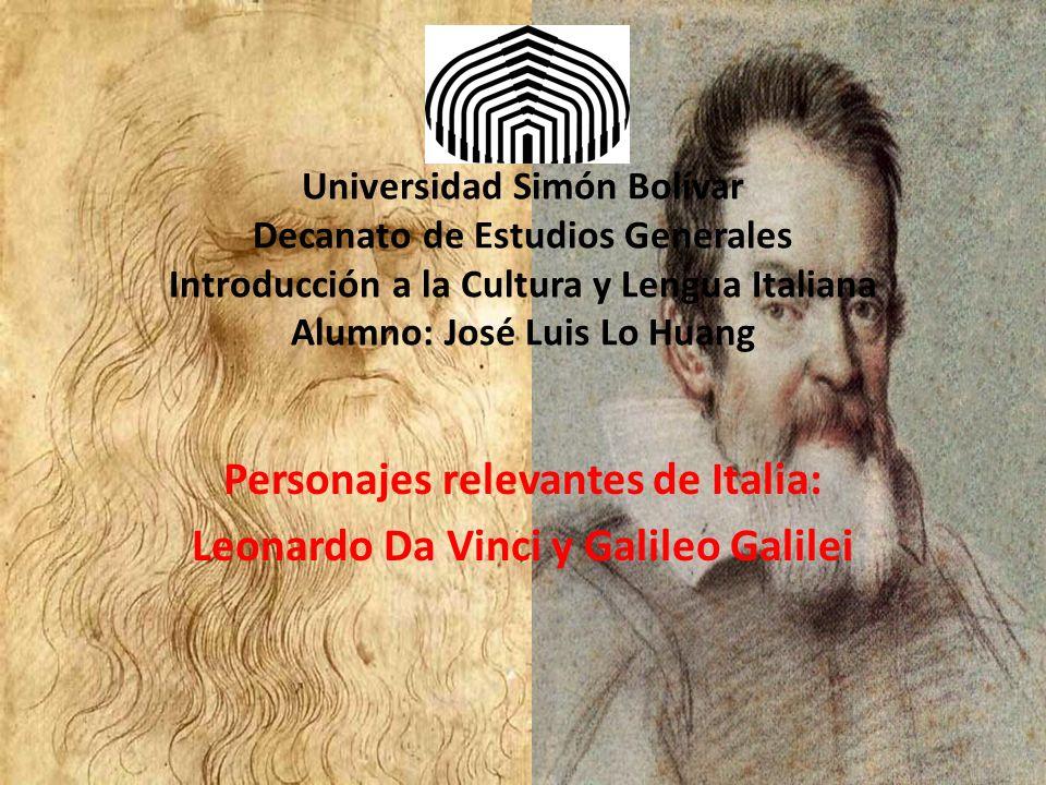 Universidad Simón Bolívar Decanato de Estudios Generales Introducción a la Cultura y Lengua Italiana Alumno: José Luis Lo Huang Personajes relevantes