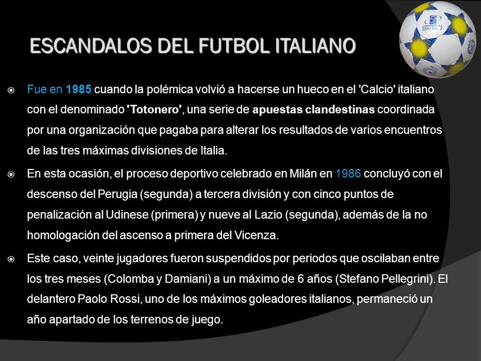 1992 Gianmauro Borsano, propietario del Torino, estuvo implicado en la investigación Pies Limpios sobre supuestos pagos y fichajes de jugadores con dinero negro.