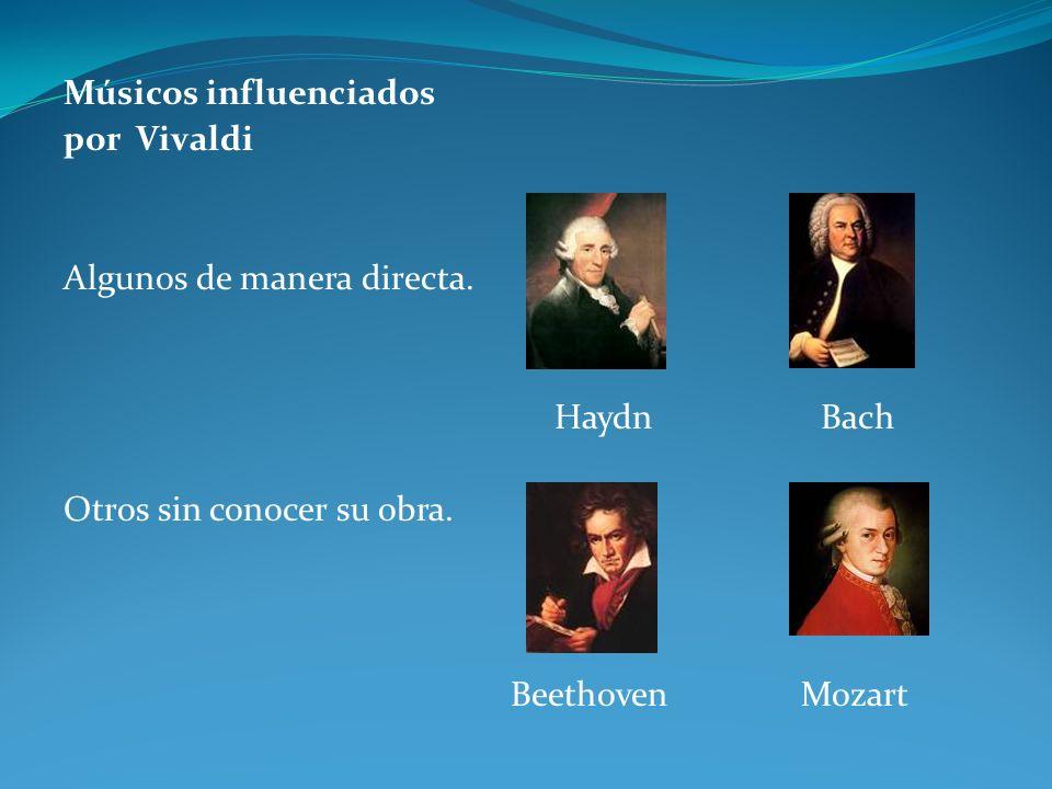 Músicos influenciados por Vivaldi Algunos de manera directa.