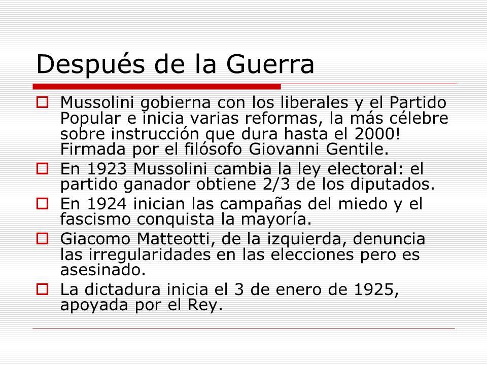 Después de la Guerra Mussolini gobierna con los liberales y el Partido Popular e inicia varias reformas, la más célebre sobre instrucción que dura has
