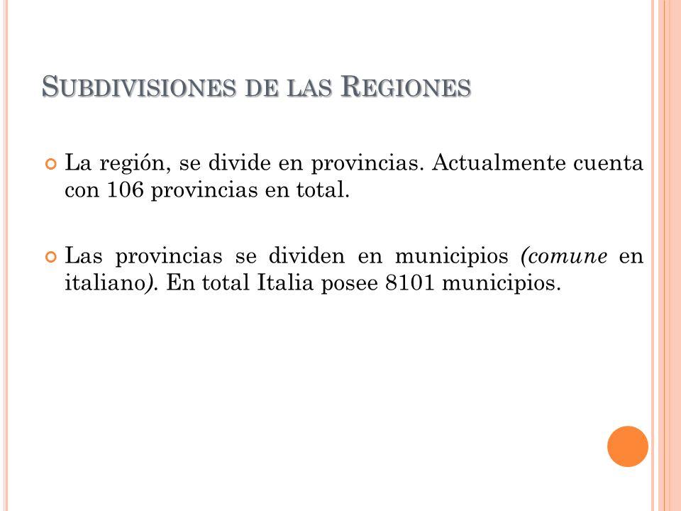 S UBDIVISIONES DE LAS R EGIONES La región, se divide en provincias. Actualmente cuenta con 106 provincias en total. Las provincias se dividen en munic