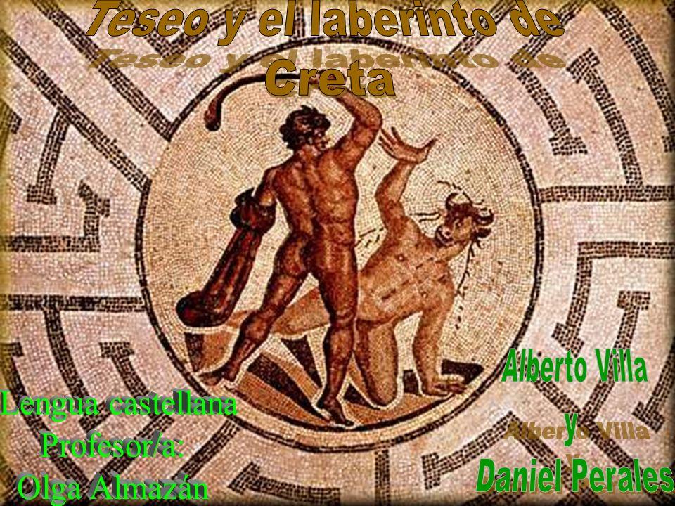 El laberinto de Creta En Creta reinaba el poderoso Rey Minos.