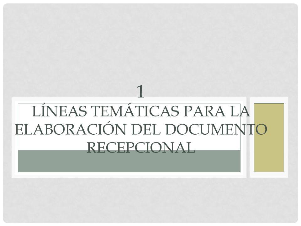 PLAN DE ESTUDIOS 1999 Líneas Temáticas 1.Experiencias de trabajo 2.