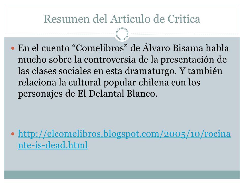 Resumen del Articulo de Critica En el cuento Comelibros de Álvaro Bisama habla mucho sobre la controversia de la presentación de las clases sociales e
