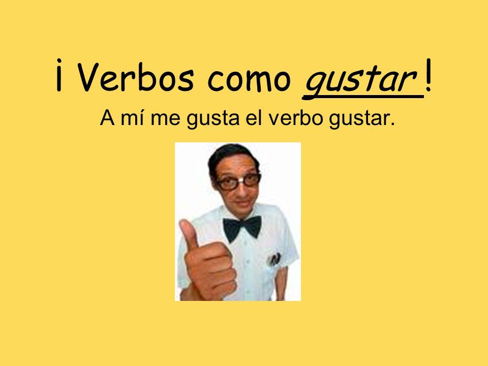 Los Pronombres Indirectos El verbo gustar siempre lleva un pronombre indirecto Gustar siempre tiene la siguiente conjugacón: –gusta (singular) –gustan (plural) Me (gusta/n) Nos (gusta/n) Te (gusta/n) Os (gusta/n) Le (gusta/n) Les (gusta/n)
